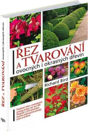 kniha Řez a tvarování dřevin - dárek k předplatnému časopisu Receptář + Speciál