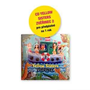 CD Yelow Sisters Zvěřinec 2 - dárek k předplatnému časopisu Pastelka