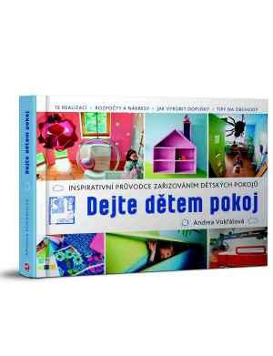 Kniha Dejte dětem pokoj - dárek k předplatnému časopisu Udělej si sám