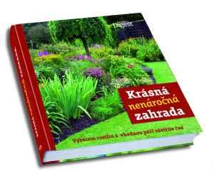 Krásná a nenáročná zahrada - dárek k předplatnému časopisu Receptář + Speciál