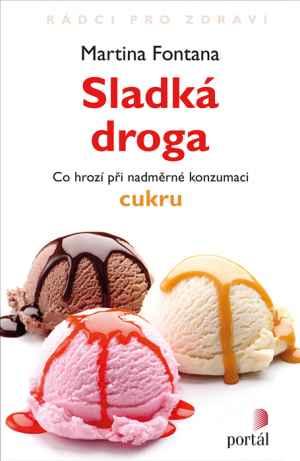 Kniha Sladká droga - dárek k předplatnému časopisu Psychologie dnes