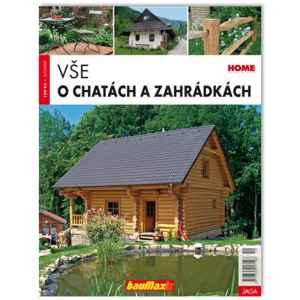 Vše o chatách a zahrádkách - dárek k předplatnému časopisu Zahrada prima nápadů