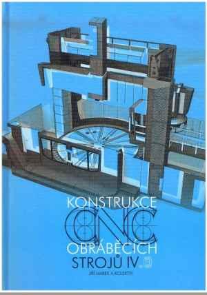 Konstrukce CNC strojů č.4 - dárek k předplatnému časopisu MM Průmyslové spektrum
