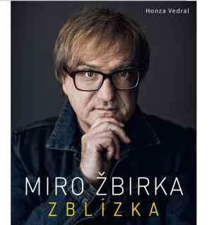 Kniha: Miro Žbirka Z BLÍZKA - dárek k předplatnému časopisu XANTYPA