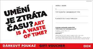 Umění je ztráta času? - dárek k předplatnému časopisu XANTYPA