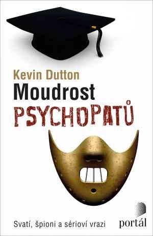 Moudrost psychopatů - dárek k předplatnému časopisu XANTYPA